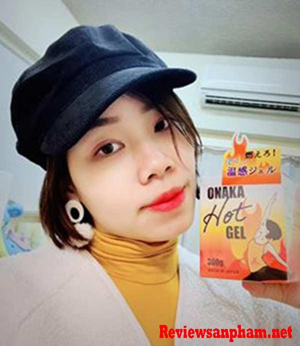 Onaka Hot Gel tan mở review có tốt không? Và giá chuẩn nhất
