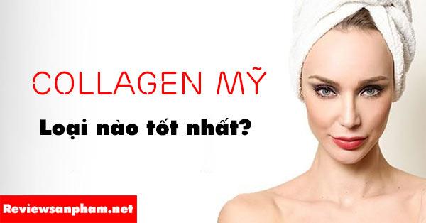 Rievew các loại collagen mỹ được đánh giá tốt nhất hiện nay
