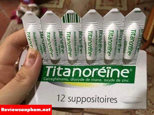 Công dụng của Thuốc đặt trĩ Titanoreine 12 viên Pháp: